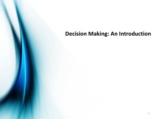 Decision Making: An Introduction