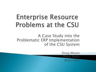 Enterprise Resource Problems at the CSU
