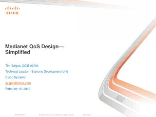 Medianet QoS  Design— Simplified