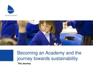 Becoming an Academy and the journey  towards  sustainability