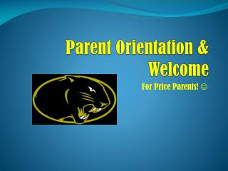 Parent Orientation & Welcome