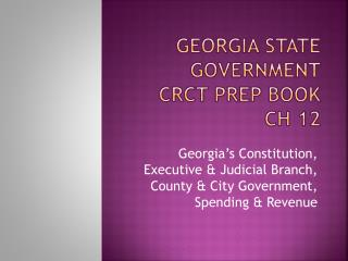 Georgia State Government CRCT Prep Book CH 12