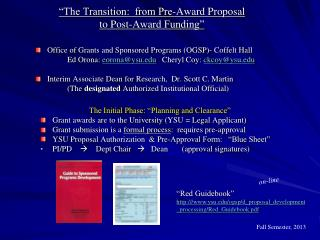 """The Transition:  from Pre-Award Proposal  to Post-Award Funding"""