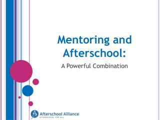 Mentoring and Afterschool: