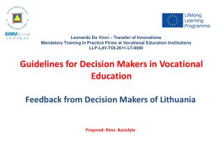 Guidelines for Decision Makers in Vocational Education