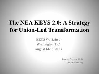 The NEA KEYS 2.0: A Strategy for Union-Led Transformation
