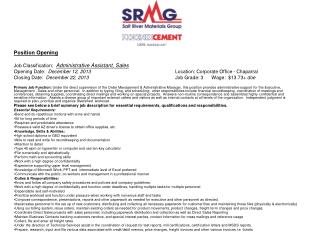 Position Opening Job Classification:   Administrative Assistant, Sales Opening Date:   December 12, 2013         			  L