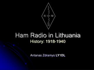 Ham Radio in Lithuania History: 1918-1940