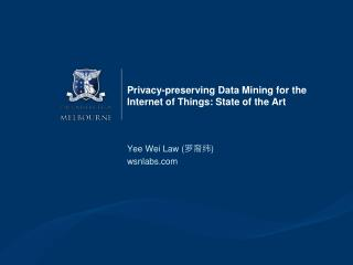 Privacy-preserving Data Mining for the Internet of  Things: State of the Art