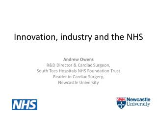 Innovation, industry and the NHS