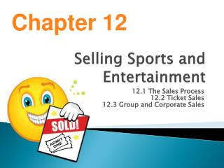Selling Sports and Entertainment
