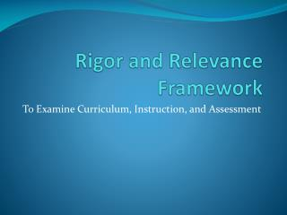 Rigor and Relevance Framework