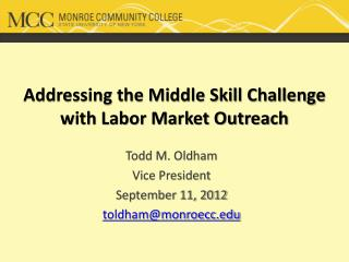Addressing the Middle Skill Challenge with Labor Market Outreach