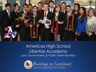 Americas High School Libertas Academy Law, Government, & Public Administration