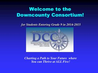 Welcome to the  Downcounty Consortium!