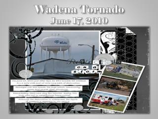 Wadena Tornado June 17, 2010