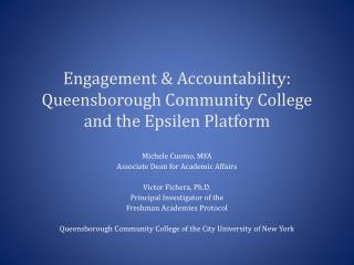 Engagement & Accountability:  Queensborough Community College and the Epsilen Platform