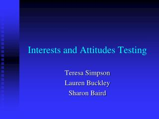 Interests and Attitudes Testing