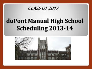 duPont  Manual High School Scheduling 2013-14