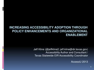 Increasing Accessibility Adoption through Policy enhancements and Organizational enablement