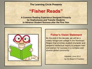 Fisher's  Vision Statement