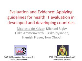 Evaluation and Evidence: Applying guidelines for health IT evaluation in developed and developing countries