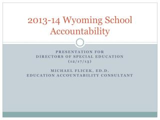 2013-14 Wyoming School Accountability