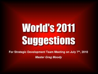 World's  2011 Suggestions