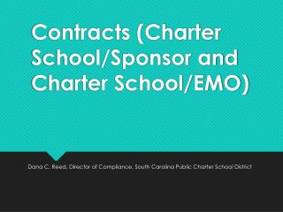 Contracts (Charter School/Sponsor and Charter School/EMO)