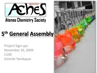 5 th  General Assembly