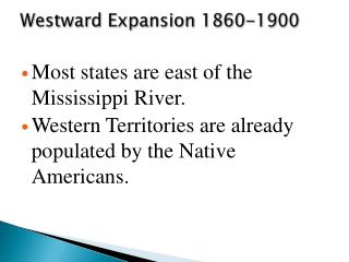 Westward Expansion 1860-1900