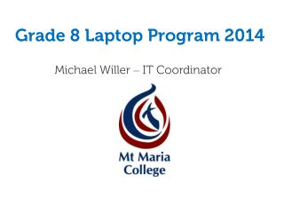 Grade 8 Laptop Program 2014