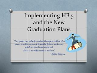 Implementing HB 5 and the New Graduation Plans