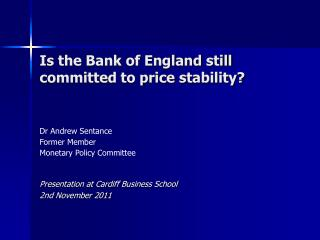 Is the Bank of England still committed to price stability?