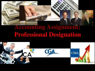 Accounting Assignment: Professional Designation