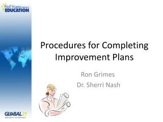 Procedures  for Completing Improvement Plans
