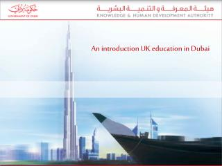 An introduction  UK education in Dubai