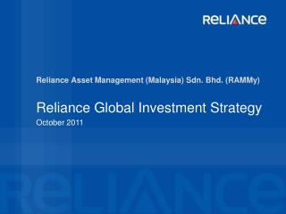 Reliance Asset Management (Malaysia) Sdn . Bhd. ( RAMMy )