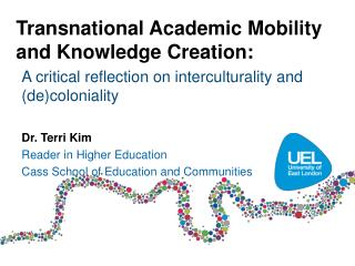 Transnational Academic Mobility  and  Knowledge Creation :