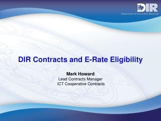 DIR Contracts and E-Rate Eligibility
