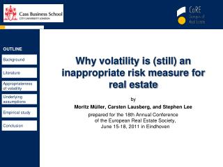 Why volatility is (still) an inappropriate risk measure for  real estate