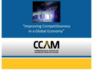 """Improving Competitiveness  in a Global Economy"""