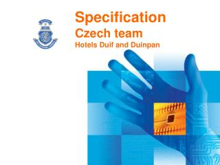 Specification Czech team Hotels Duif and Duinpan