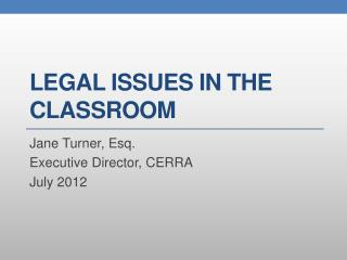 Legal Issues In The Classroom