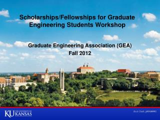 Scholarships/Fellowships for Graduate  Engineering  Students Workshop