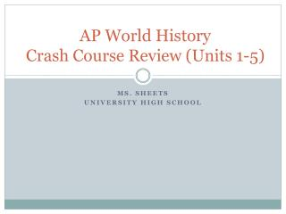 AP World History Crash Course Review (Units 1-5)
