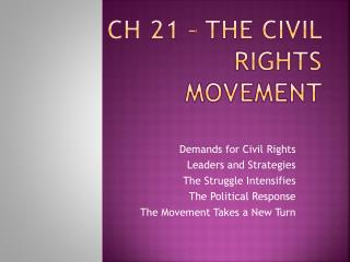Ch 21 – The Civil Rights Movement