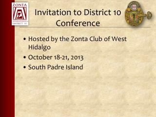 Invitation to District 10 Conference