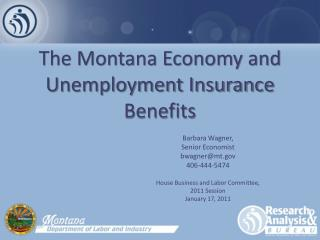 The Montana Economy and Unemployment Insurance Benefits