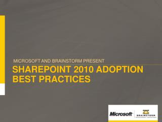 SharePoint 2010 Adoption Best Practices